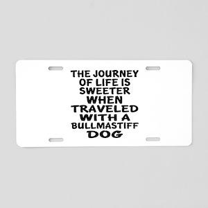 Traveled With Bull mastiff Aluminum License Plate