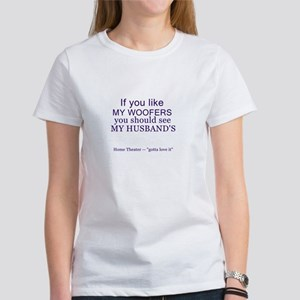 Husband's Woofers Home Theater Women's T-Shirt
