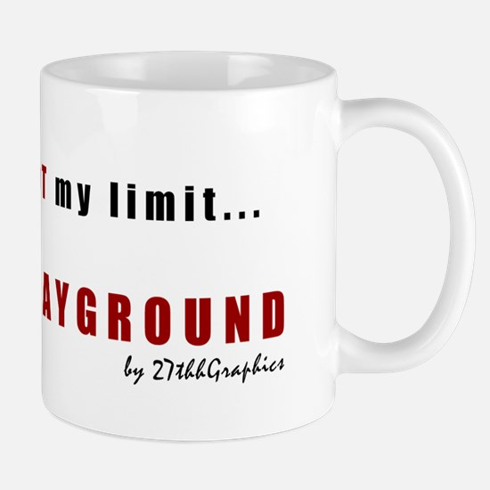 Not My Limit Mug