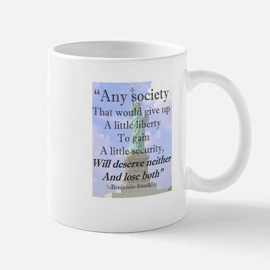 """""""Any Society..."""" Mug"""