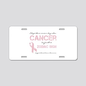 I Hope There Comes a Day When Cancer (BCA) Aluminu