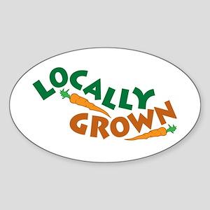 Locally Grown Sticker (Oval)