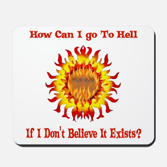 Not Going To Hell Mousepad