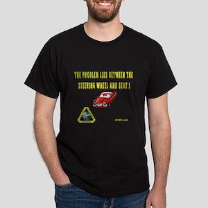 The problem Dark T-Shirt