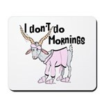Funny Morning Goat Mousepad