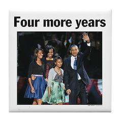 Four More Years: Obama 2012 Tile Coaster