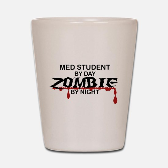 Med Student Zombie Shot Glass