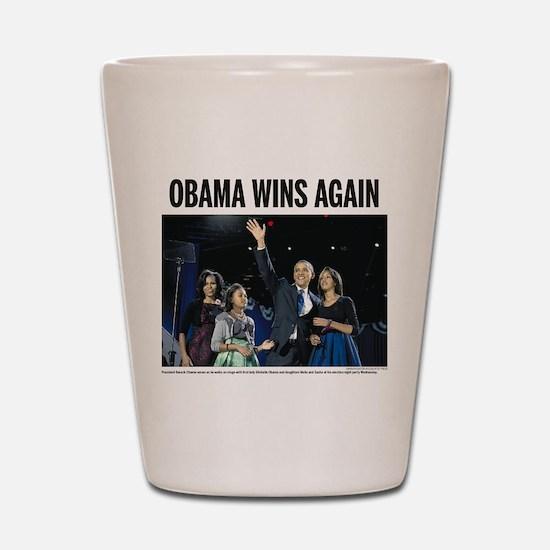 Obama Wins Again Shot Glass