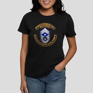 USAF - 1stSgt (E9) - Retired Women's Dark T-Shirt
