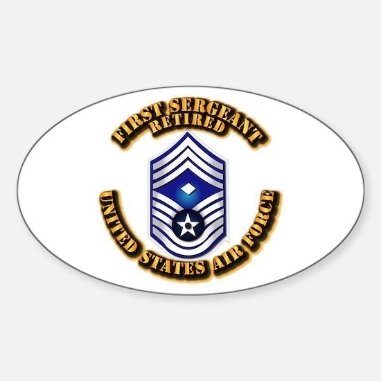 USAF - 1stSgt (E9) - Retired Sticker (Oval)