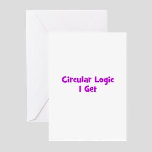 Circular Logic I Get Greeting Cards (Pk of 10)