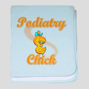 Podiatrist Chick #2 baby blanket
