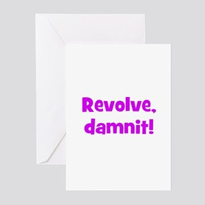 Revolve, damnit! Greeting Cards (Pk of 10)