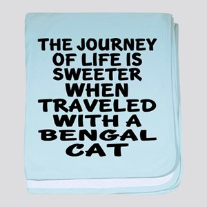 Traveled With Bengal Cat baby blanket