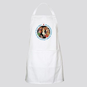 Is Everyone Here Crazy? Apron