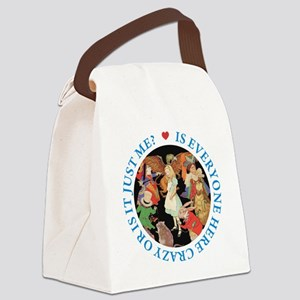 Is Everyone Here Crazy? Canvas Lunch Bag