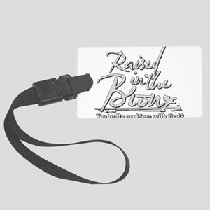 Raised in the Bronx Large Luggage Tag