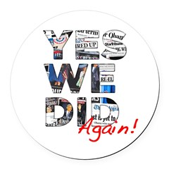 Yes We Did (Again): Obama 2012 Round Car Magnet