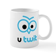 U Twit Mug