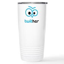 Twit Her Stainless Steel Travel Mug