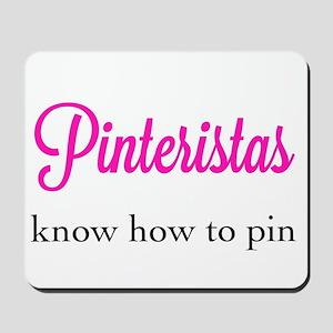 Pinteristas Know How to Pin T-shirt Mousepad
