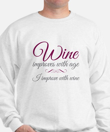 Wine improves Sweatshirt