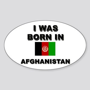 I was born in Afghanistan Oval Sticker