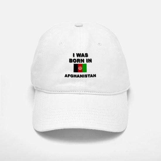 I was born in Afghanistan Baseball Baseball Cap