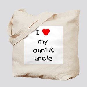 I love my aunt & uncle Tote Bag