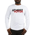 Atheist Voter Long Sleeve T-Shirt