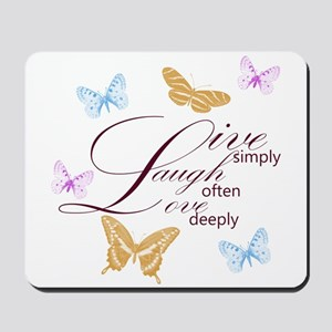 Live, Laugh, Love Simply Butterflies Mousepad