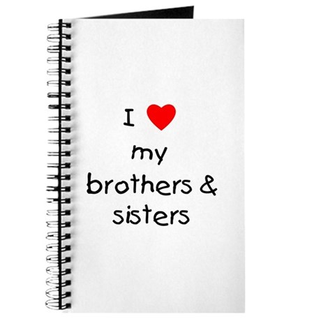 I Love My Brothers Sisters Journal By Tjcreations