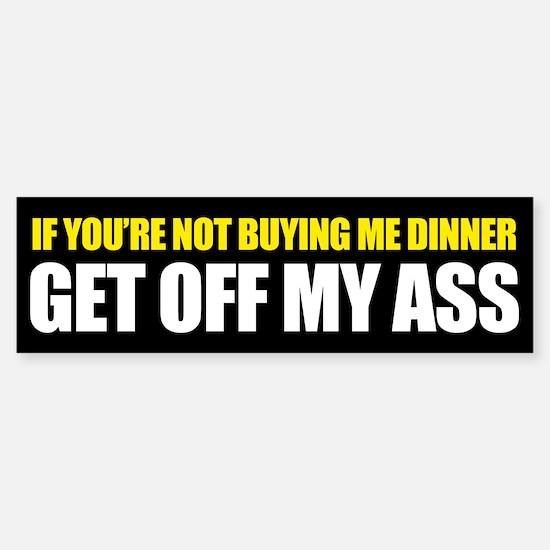 Get Off My Ass Sticker (Bumper)