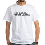 One Nation Under Canada White T-Shirt