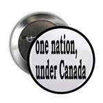 """One Nation Under Canada 2.25"""" Button (10 pack"""