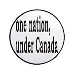 "One Nation Under Canada 3.5"" Button"