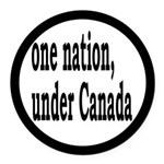One Nation Under Canada Round Car Magnet