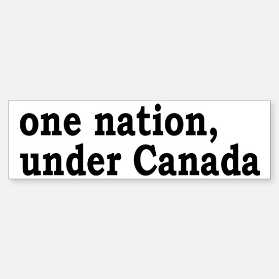 One Nation Under Canada Sticker (Bumper)