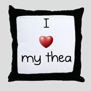 I Love Thea Throw Pillow