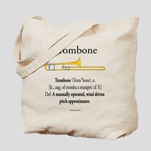 Trombone - Pitch Approxomator Tote Bag