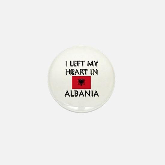 I Left My Heart In Albania Mini Button