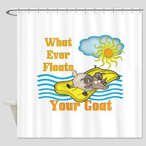 Float Your Goat Shower Curtain