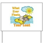 Float Your Goat Yard Sign