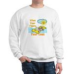 Float Your Goat Sweatshirt