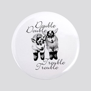 "Baby Pygmy Goats Double Trouble 3.5"" Button"