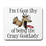 Crazy Goat Lady Mousepad