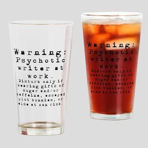Caution: Writer at Work Drinking Glass