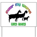 Color my World with Goats Yard Sign