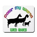 Color my World with Goats Mousepad