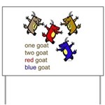 One Goat, Two Goat, Red Goat, Blue Goat Yard Sign